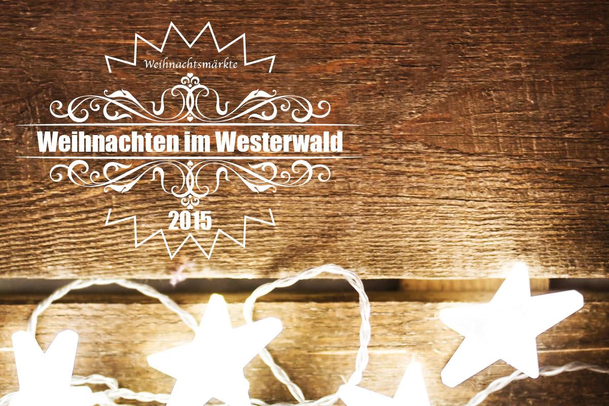westerw lder weihnachtsm rkte stadt land wald. Black Bedroom Furniture Sets. Home Design Ideas